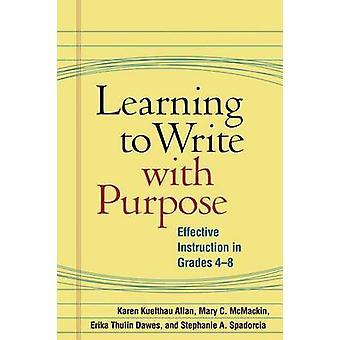 Lära sig att skriva med syfte - effektiv undervisning i årskurs 4-8 b