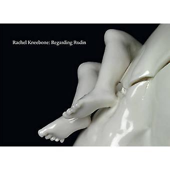 レイチェル Kneebone - アリ ・ スミス - スティーブン ・ ホワイト - Stefa でロダンについて