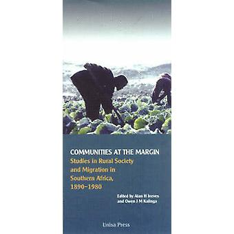 Communities at the Margin - Studies in Rural Society and Migration in