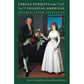 Kreolische Themen in den kolonialen Amerika - reiche - Texten - Identitie