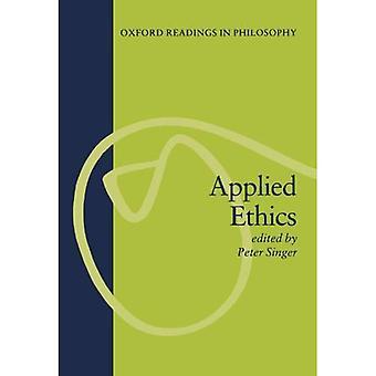 Angewandte Ethik (Oxford Messwerte in der Philosophie)
