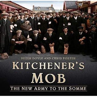 Mob di Kitchener: il nuovo esercito al Somme