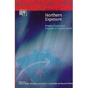 Exposição do Norte: Os povos, poderes e perspectivas no norte do Canadá (arte do estado (numerado))