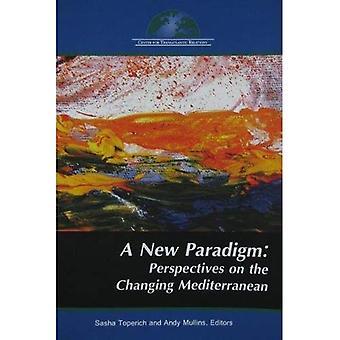 Ett nytt Paradigm: Perspektiv på föränderliga Medelhavet