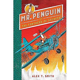 Monsieur pingouin et la forteresse de Secrets
