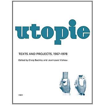 Utopie: Tekstejä ja hankkeita, 1967-1978