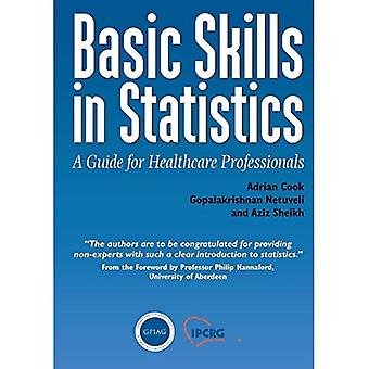 Basic Skills in Statistics: A Guide for Healthcare Professionals (Class Health)