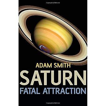 Saturnus, Fatal Attraction