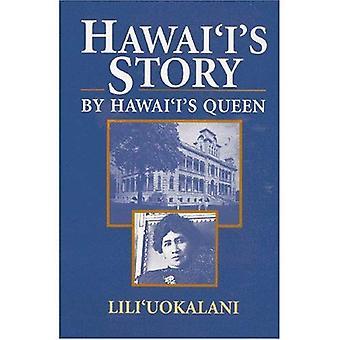 Storia delle Hawaii dalla Regina delle Hawaii