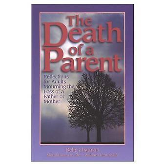 Død av en forelder: refleksjoner for voksne sorg tap av en far eller mor