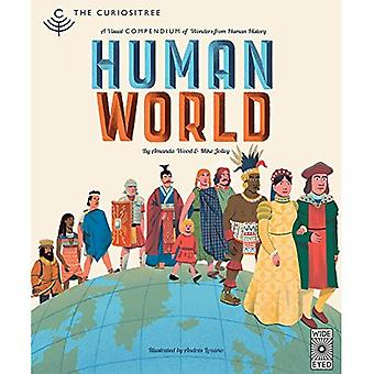 Curiositree: Human World: A� visual history of humankind (Curiositree)