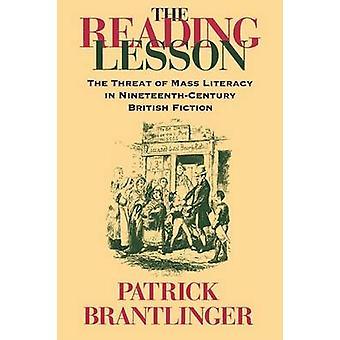 Die Lesung Lektion die Bedrohung der Masse Alphabetisierung in der zweiten britischen Fiktion von Brantlinger & Patrick