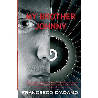 My Brother Johnny by DADAMO & FRANCESCO