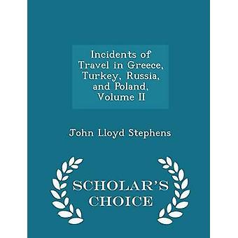 حوادث السفر في اليونان تركيا روسيا وبولندا حجم الثاني العلماء الطبعة اختيار طريق ستيفنس آند جون لويد