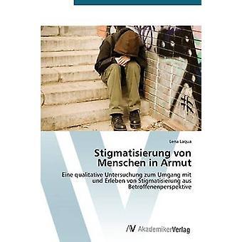 Stigmatisierung von Menschen in Armut door Laqua Lena