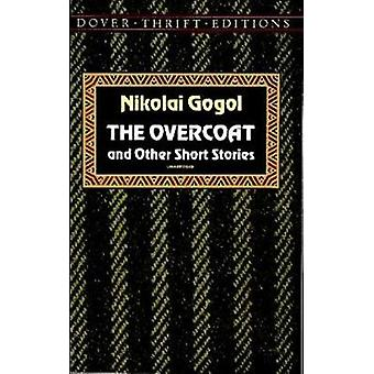 The Overcoat and Other Short Stories by Nikolai Vasilievich Gogol - 9