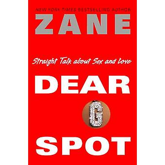 Dear G-spot - Straight Talk About Sex and Love by Zane - 9780743457064
