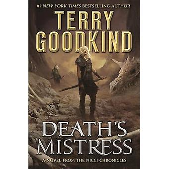Death's Mistress by Terry Goodkind - 9780765388216 Book
