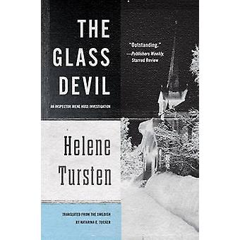 The Glass Devil by Helen Tursten - 9781569474891 Book