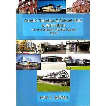 Scottish Theatres & Concert Halls in 2013-2014 - A Tour of Scotland's