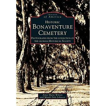 Historic Bonaventure Cemetery - Photographs from the Collection of the