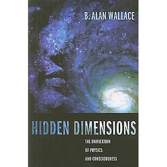 Hidden Dimensions by B Alan Wallace