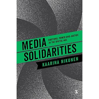 Media Solidarities by Kaarina Nikunen