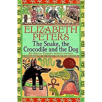 Snake the Crocodile and the Dog by Elizabeth Peters