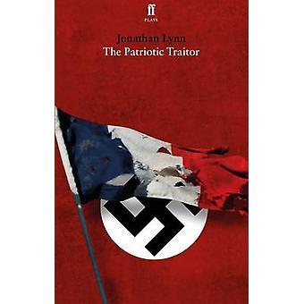 Der patriotische Verräter von Jonathan Lynn