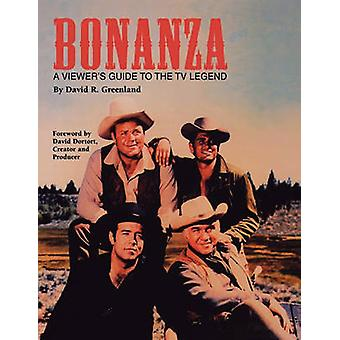 Bonanza A Viewers Guide to the TV Legend by Greenland & David R.