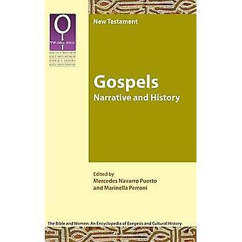 Gospels Narrative and History by Navarro Puerto & Mercedes
