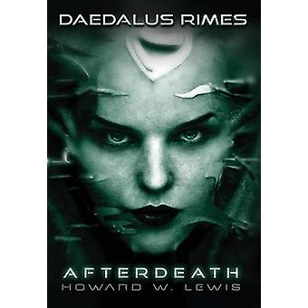 Daedalus Rimes  Afterdeath by Lewis & Howard W.