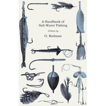 A Handbook of SaltWater Fishing by Rodman & O.