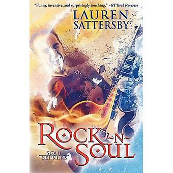 Rock N Soul by Sattersby & Lauren