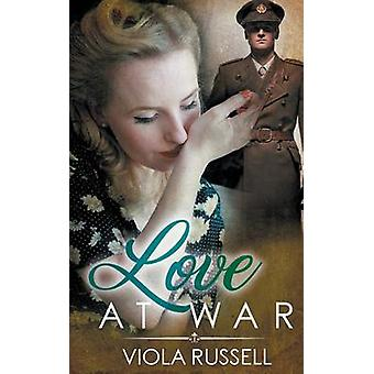 Love at War by Russell & Viola