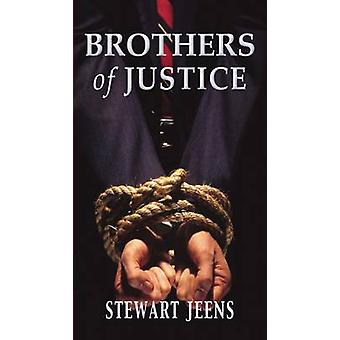 Brothers of Justice by Jeens & Stewart