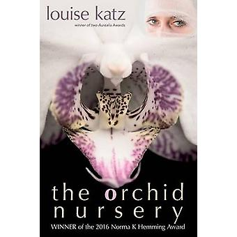 The Orchid Nursery by Katz & Louise