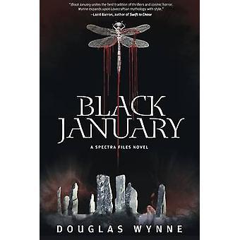 Black January SPECTRA Files Book 2 by Wynne & Douglas