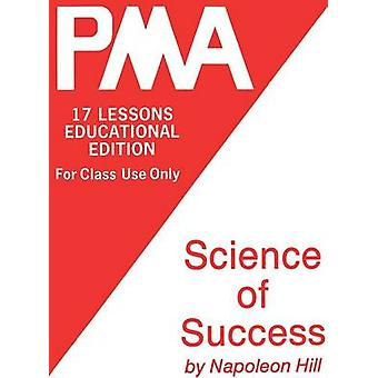 Pma Science of Success by Hill & Napoleon