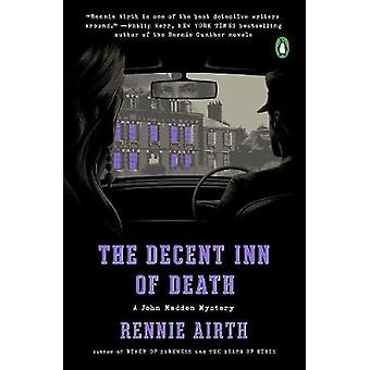 The Decent Inn Of Death - A John Madden Mystery by Rennie Airth - 9780