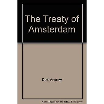 The Treaty of Amsterdam by Andrew Duff - 9780901573674 Book