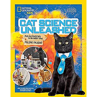 Cat Science Unleashed by National Geographic Kids - 9781426334412 Book