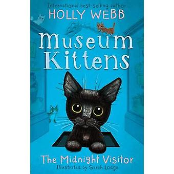 The Midnight Visitor by Holly Webb - 9781788951876 Book