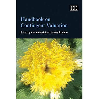 Handbuch zur bedingten Bewertung von Anna Alberini - James R. Kahn - 9