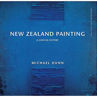 New Zealand Painting - A Concise History by Michael Dunn - 97818694029