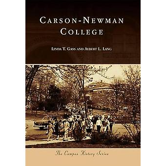 Carson-Newman College by Linda T Gass - Albert L Lang - 9780738593746