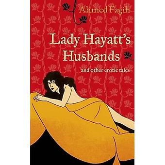 Lady Hayatt's Husbands and Other Erotic Tales