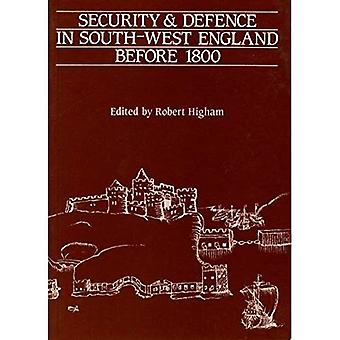 Security and Defence in South-West England Before 1800