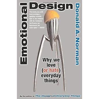 Emotional Design by Donald A Norman