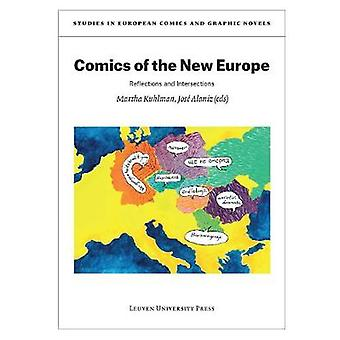 Comics of the New Europe - Reflections and Intersections by Martha Kuh